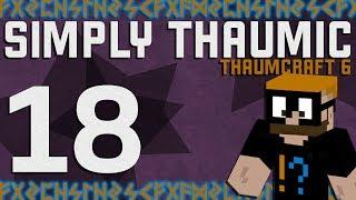 Thaumcraft 6 - Simply Thaumic Minecraft 1 10+ - Ep  17
