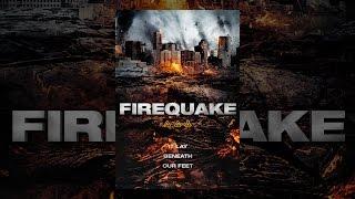 Download Firequake Video