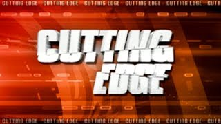 Download Cutting Edge, 04 June 2017 Video