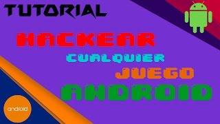 Download Como Hackear Cualquier Juego en Android Video
