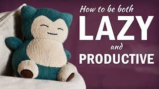 Download How to Be Lazy and Still Get a Ton of Work Done Video