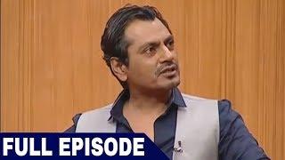 Download Nawazuddin Siddiqui in Aap Ki Adalat (Full Interview) Video