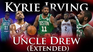 Download Kyrie Irving - Uncle Drew (Extended) Video