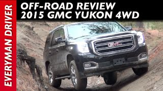 Download Off-Road: 2015 GMC Yukon 4WD on Everyman Driver Video