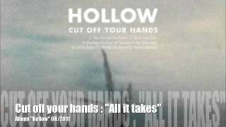 Download Cut off your hands: ″All it takes″ Video