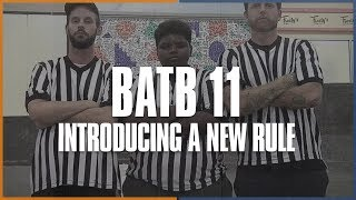 Download BATB 11: Introducing A New Rule Video