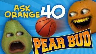 Download Annoying Orange - Ask Orange #40: Pear Bud! Video