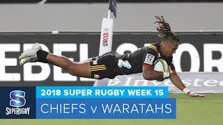 Download HIGHLIGHTS: 2018 Super Rugby Week 15: Chiefs v Waratahs Video