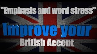 Download How to Get a British Accent - Lesson 6 - ″Emphasis & Word Stress″ Video