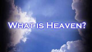 Download Heaven- Have you ever wondered what it's like? Video