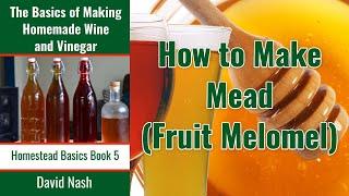 Download Recipe Easy 1 Gallon Mead Video