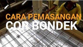 Download Pemasangan Bondek Video