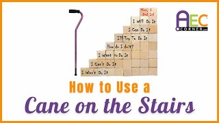 Download How to Use a Cane on the Stairs Video