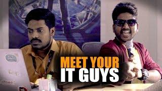 Download Meet Your IT Guys | Put Chutney Video