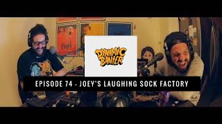 Download Dynamic Banter | Episode 74 - Joey's Laughing Sock Factory Video
