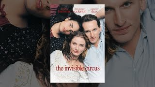 Download The Invisible Circus (1999) Video