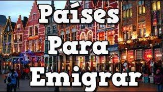 Download Los mejores países para emigrar según tu perfil Video