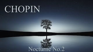 Download CHOPIN - Nocturne Op.9 No2 (60 min) Piano Classical Music Concentration Studying Reading Background Video