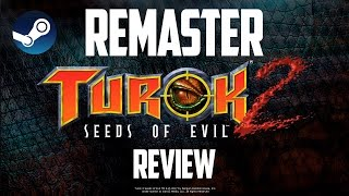 Download Turok 2: Seeds of Evil '17 REMASTER Review Video