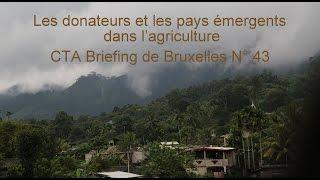 Download Les donateurs et les pays émergents dans l'agriculture Video