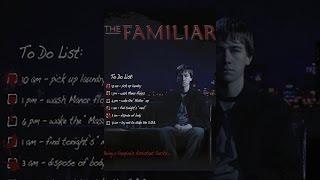 Download The Familiar Video