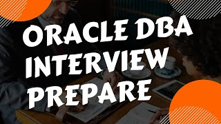 Download Oracle DBA Interview Prepare Video