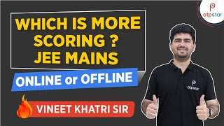 Download Which is more scoring JEE Mains - Online or Offline ? Video
