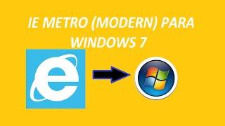 Download IE 10 Metro Windows7 (MetroIE) Video
