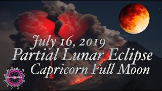 Download The Week of the Boiling Point! Partial Lunar Eclipse in Capricorn/Pluto Astrology July 16 2019 !!! Video
