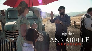 Download Directing Annabelle Creation - Part 1 Video