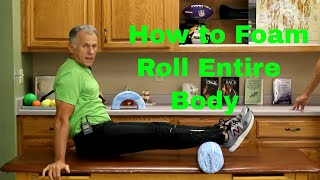 Download How to Foam Roll (Massage) Entire Body with Good Form & Technique. Video