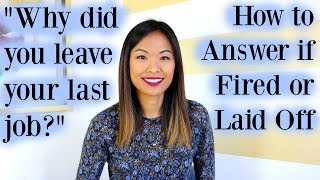 Download Why Did You Leave Your Last Job? - Good Answer If You Were Fired or Laid Off Video