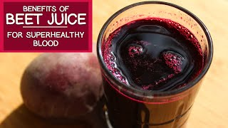 Download The Benefits of Beet Juice for Superhealthy Blood Video