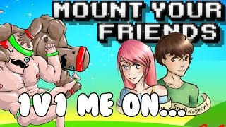 Download 1V1 Me On... Mount Your Friends! Video