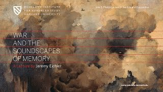 Download Jeremy Eichler | War and the Soundscapes of Memory || Radcliffe Institute Video