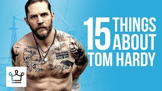 Download 15 Things You Didn't Know About Tom Hardy Video