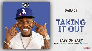 Download DaBaby - Taking It Out (Baby on Baby) Video