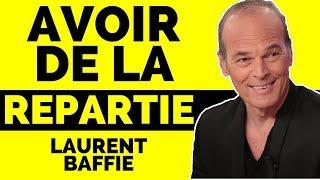 Download Développer sa RÉPARTIE en 3 TECHNIQUES avec Laurent Baffie Video