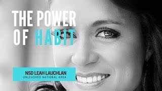 Download The Power of Habit by NSD Leah Lauchlan Video