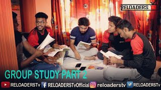 Download Group Study   Night Before Exam   Part 2   RELOADERS Tv Video