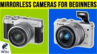 Download 10 Best Mirrorless Cameras For Beginners 2019 Video