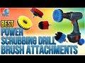 Download 10 Best Power Scrubbing Drill Brush Attachments 2018 Video