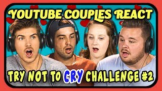 Download YOUTUBE COUPLES REACT TO TRY NOT TO CRY CHALLENGE #2 Video