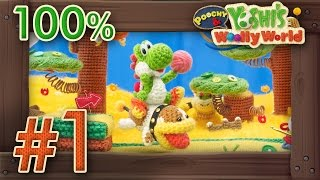 Download Poochy & Yoshi's Woolly World 100% Walkthrough Part 1 - World 1 (All Flowers & Yarns) 3DS Gameplay Video