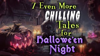 Download 7 Even More CHILLING Tales for HALLOWEEN NIGHT | strange & terrifying stories Video