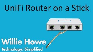 Download UniFi Router On A Stick! Video