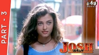 Download Josh | Part 3 Of 4 | Shahrukh Khan, Aishwarya Rai, Chandrachur Singh, Priya Gill Video