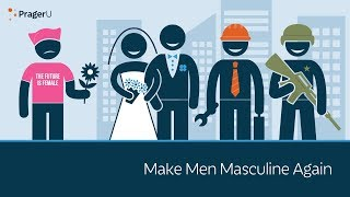 Download Make Men Masculine Again Video