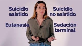 Download DERECHO A MORIR: diferencias entre SUICIDIO ASISTIDO, EUTANASIA y SEDACIÓN TERMINAL | Explainer Video