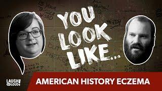 Download You Look Like... American History Eczema Video
